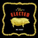 The Elected Album - Me First