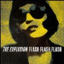 The Explosion Album - Flash Flash Flash