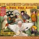 Steve Martin - Rare Bird Alert