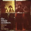 The Magic Numbers Album - Those The Brokes