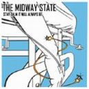 The Midway State Album - Stay Calm