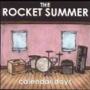 The Rocket Summer Album - Calendar Days