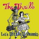 The Thrills Album - Let's Bottle Bohemia