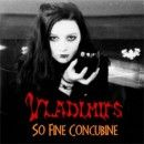 The Vladimirs Album - So Fine Concubine