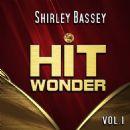 Hit Wonder: Shirley Bassey, Vol. 1