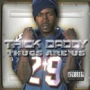 Trick Daddy - Thugs Are Us