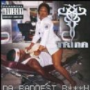 Trina - Da Baddest Bitch