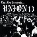 Union 13 Album - East Los Presents...