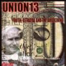 Union 13 Album - Youth Betrayal And The Awakening