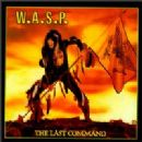 W.A.S.P. - Last Command