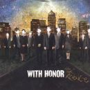With Honor Album - This Is Our Revenge