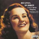 Can't Help Singing (Original Film Soundtracks) - Deanna Durbin - Deanna Durbin
