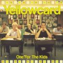 Yellowcard Album - One For The Kids