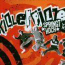 Killerpilze - Springt hoch