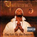 Yukmouth Album - Thug Lord: The New Testament