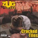 Zug Izland Album - Cracked Tiles