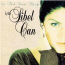 Sibel Can - İşte Türk Sanat Müziği İşte Sibel Can