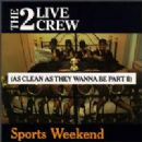 2 Live Crew - As Clean as They Wanna Be, Pt. 2