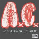 Anal Cunt - 40 More Reasons To Hate Us