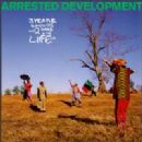 Arrested Development - 3 Years, 5 Months And 2 Days In The Life Of ...