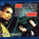 Atari Teenage Riot - Delete Yourself!