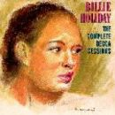 Billie Holiday - The Complete Decca Sessions