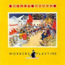 Billy Bragg - Workers Playtime