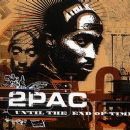 Until the End of Time - Tupac Shakur - Tupac Shakur