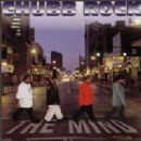 Chubb Rock Album - The Mind