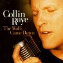 Collin Raye Album - Walls Came Down