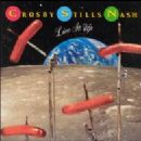 Crosby Stills Nash and Young Album - Live It Up