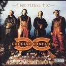 Crucial Conflict - The Final Tic