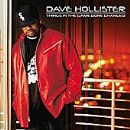 Dave Hollister Album - Things in the Game Done Changed