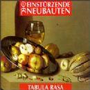 Einstuerzende Neubauten Album - Tabula Rasa