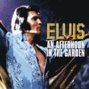 Elvis Presley - Afternoon In The Garden