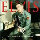 Elvis Presley - Home Recordings