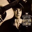 Elvis Presley - Rhythm & Country