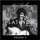 Elvis Presley - Vol. 2-Touch Of Platinum