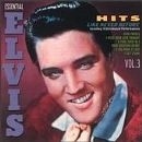 Elvis Presley - Vol. 3-Hits Like Never
