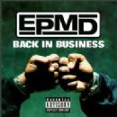 EPMD Album - Back in Business