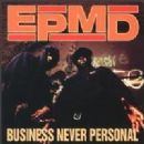 EPMD Album - Business Never Personal