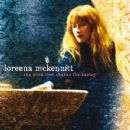 Loreena McKennitt - The Wind That Shakes The Barley