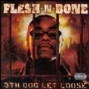 Flesh-N-Bone Album - The Fifth Dog Lets Loose