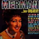 Ethel Merman - Her Greatest!