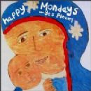 Happy Mondays - Yes, Please