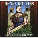 Henry Rollins - A Rollins In The Wry