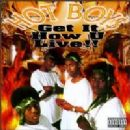 Hot Boys Album - Get It How U Live