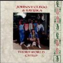 Johnny Clegg & Savuka Album - Third World Child