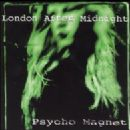 London After Midnight Album - Psycho Magnet