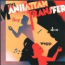 Manhattan Transfer Album - Bop Doo-Wopp